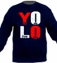 Y.O.L.O You Only Live Once Retro Crewneck Sweater