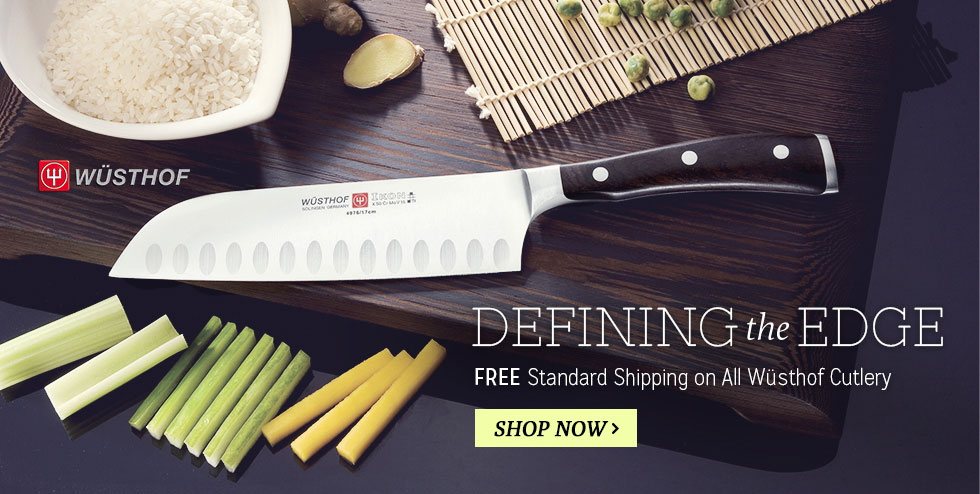 Defining the Edge - Free Standard Shipping on All Wusthof Cutlery