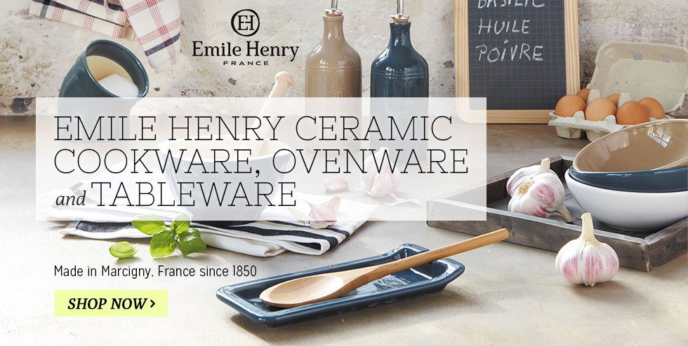 Emile Henry Ceramic Cookware, Ovenware and Tableware - Made in France since 1850