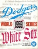 1959 WORLD SERIES  Brooklyn Dodgers vs Chicago White Sox Poster