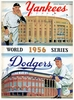 New York Yankees vs Brooklyn Dodgers 1956 World series poster