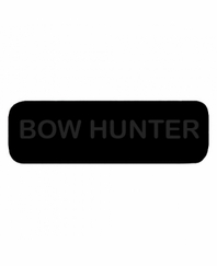 BOW HUNTER Patch Large (Black with Black Letters)