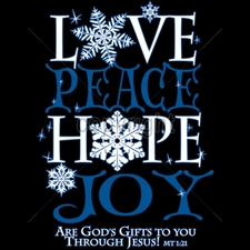 Wholesale T-Shirts Bulk - 10x14-love-peace-hope-joy-and-gods-gifts-you-through-jesus-mt