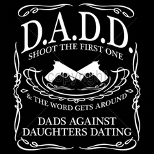 Wholesale Clothing Apparel - Gun T Shirts - 16309-12x14-dadd-dads-against-daughters-dating-shoot-first-one-word-ge