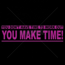 Wholesale T Shirts -  Custom Gildan T Shirts Printed Funny, Wholesale T Shirts - 11x3-you-dont-have-time-work-out-you-make-time-neon-puff
