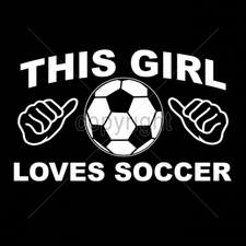 Custom Gildan T Shirts Printed Funny, Wholesale T Shirts - 12x7-girl-loves-soccer-white-ink