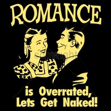Wholesale Custom Printed Funny Vintage T Shirts - 16530-11x13-romance-overrated-lets-get-naked