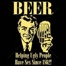 Wholesale Custom Printed Funny Vintage T Shirts - 16539-9x14-beer-helping-ugly-people-have-sex-1862