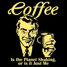 Wholesale Custom Printed Funny Vintage T Shirts - 16543-9x11-coffee-planet-shaking-or-it-just-me