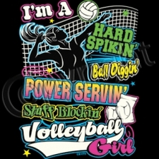 Wholesale Sassy Chicks T Shirts - Im A Hard Spikin Ball Diggin Power Servin Stuff Blockin VolleyBall Girl - 12278
