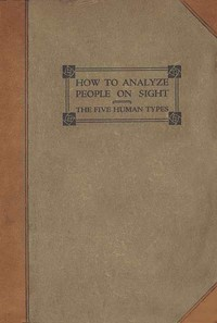 Book - How to Analyze People on Sight by Elsie Lincoln Benedict & Ralph Paine Benedict