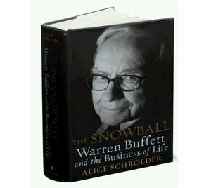 The Snowball - Warren Buffett and the Business of Life (Hardcover Edition)