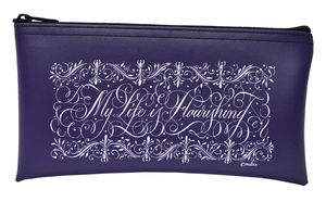 """My Life is Flourishing"" Tool Pouch"