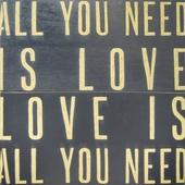 All You Need Is Love Antiqued Sign