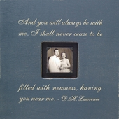 And You Will Always Be Photobox Frame