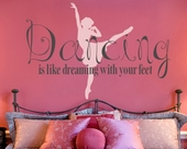 Dancing is Dreaming Custom Wall Decal