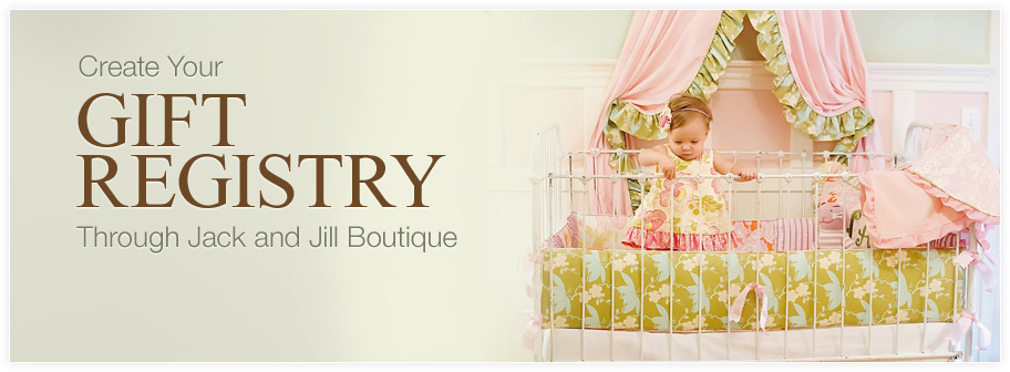 Create Your Gift Registry Through Jack and Jill Boutique