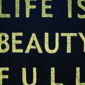 Life Is Beauty Full Antiqued Sign