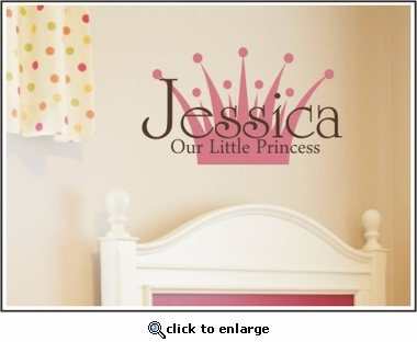 Our Little Princess Custom Personalized Wall Decal