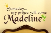 Someday My Prince Will Come Custom Personalized Wall Decal