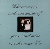 Whatever Our Souls are Made Of Photobox Frame