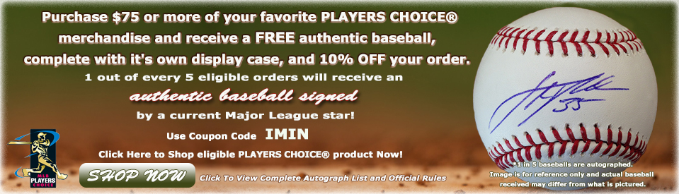 PLAYERS CHOICE� Promotion
