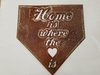 Baseball Plate Home is Where the Heart is Metal Sign