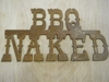 Rusted Metal BBQ Naked Sign
