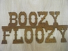 Rusted Metal Boozy Floozy Sign