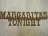 Rusted Metal Margaritas Tonight Sign