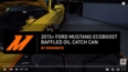 2015+ Ford Mustang EcoBoost Baffled Oil Catch Can, PCV Side Features and Benefits Video