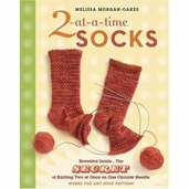 2-at-a-Time Socks: Revealed Inside The Secret of Knitting Two at Once on One Circular Needle