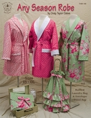 Any Season Robe Sewing Pattern Book by Cindy Taylor Oates