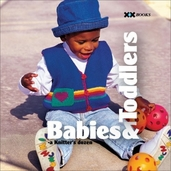 Babies and Toddlers: A Knitter's Dozen