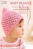 Baby Beanies Made With The Knook - 7 Designs By Dorothy E. Uhlir