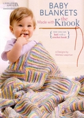 Baby Blankets Made with the Knook - 6 Designs by Melissa Leapman
