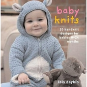 Baby Knits: 20 Handknit Designs for Babies 0-24 Months