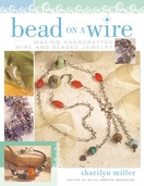 Bead On A Wire by Sharilyn Miller