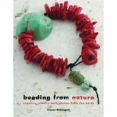 Beading from Nature: Creating Jewelry with Stones from the Earth