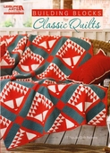 Building Blocks for Classic Quilts from Leisure Arts