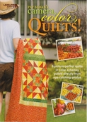 Camera, Colors, Quilts! by Pat Sloan