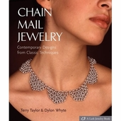 Chain Mail Jewelry Pattern Book by Terry Taylor and Dylon Whyte