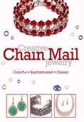 Creative Chain Mail Jewelry Book rom Kalmbach Books