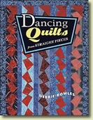 Dancing Quilts from Straight Pieces