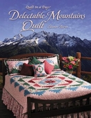 Delectable Mountains Quilt From Quilt in a Day Books by Eleanor Burns