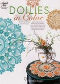 Doilies In Color - 9 Beautiful Designs by Annie's Attic