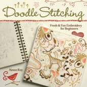 Doodle Stitching Fresh and Fun Embroidery for Beginners