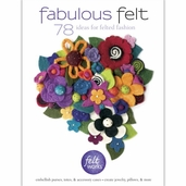 Fabulous Felt 78 Ideas For Felted Fashion Book