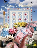 Fans and Flutterbys from Quilt in a Day Books by Patricia Knoechel
