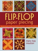 Flip-Flop Paper Piecing: Revolutionary Single-Foundation Technique Guarantees Accuracy